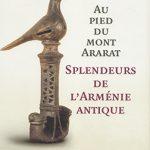 «У подножия Арарата: чудо античной Армении»
