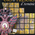 Ors et tresors d'Arménie