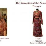 "Lecture ""The Semantics of the Armenian Ritual Dresses"""
